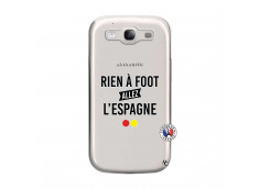 Coque Samsung Galaxy S3 Rien A Foot Allez L'Espagne
