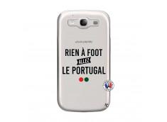 Coque Samsung Galaxy S3 Rien A Foot Allez Le Portugal