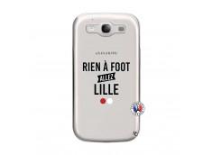 Coque Samsung Galaxy S3 Rien A Foot Allez Lille