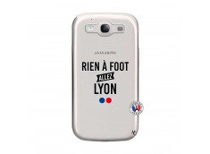 Coque Samsung Galaxy S3 Rien A Foot Allez Lyon