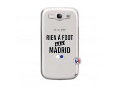Coque Samsung Galaxy S3 Rien A Foot Allez Madrid