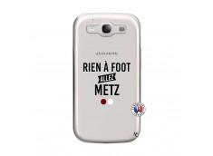 Coque Samsung Galaxy S3 Rien A Foot Allez Metz