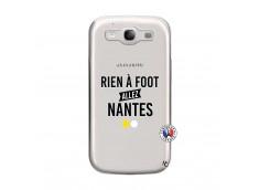 Coque Samsung Galaxy S3 Rien A Foot Allez Nantes