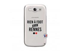 Coque Samsung Galaxy S3 Rien A Foot Allez Rennes
