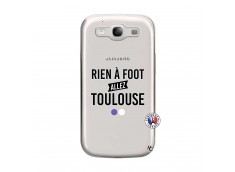 Coque Samsung Galaxy S3 Rien A Foot Allez Toulouse