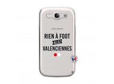Coque Samsung Galaxy S3 Rien A Foot Allez Valenciennes