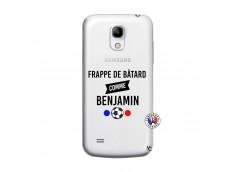 Coque Samsung Galaxy S4 Mini Frappe De Batard Comme Benjamin