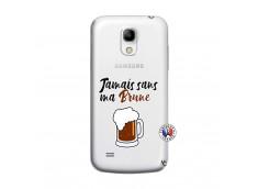 Coque Samsung Galaxy S4 Mini Jamais Sans Ma Brune