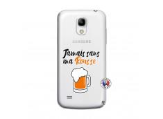 Coque Samsung Galaxy S4 Mini Jamais Sans Ma Rousse