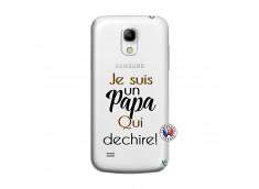 Coque Samsung Galaxy S4 Mini Je Suis Un Papa Qui Dechire