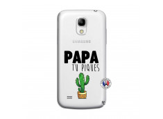 Coque Samsung Galaxy S4 Mini Papa Tu Piques