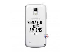 Coque Samsung Galaxy S4 Mini Rien A Foot Allez Amiens