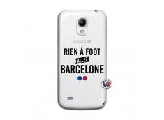 Coque Samsung Galaxy S4 Mini Rien A Foot Allez Barcelone