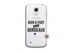 Coque Samsung Galaxy S4 Mini Rien A Foot Allez Bordeaux