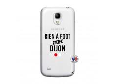 Coque Samsung Galaxy S4 Mini Rien A Foot Allez Dijon