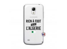 Coque Samsung Galaxy S4 Mini Rien A Foot Allez L Algerie