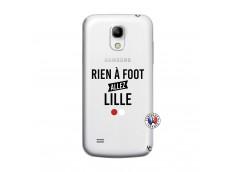 Coque Samsung Galaxy S4 Mini Rien A Foot Allez Lille