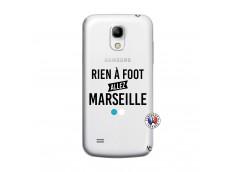 Coque Samsung Galaxy S4 Mini Rien A Foot Allez Marseille