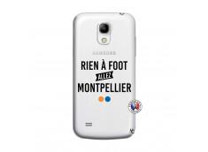 Coque Samsung Galaxy S4 Mini Rien A Foot Allez Montpellier