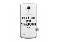Coque Samsung Galaxy S4 Mini Rien A Foot Allez Strasbourg
