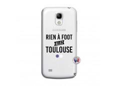 Coque Samsung Galaxy S4 Mini Rien A Foot Allez Toulouse