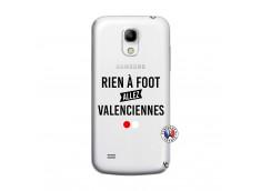 Coque Samsung Galaxy S4 Mini Rien A Foot Allez Valenciennes