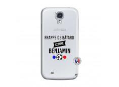 Coque Samsung Galaxy S4 Frappe De Batard Comme Benjamin