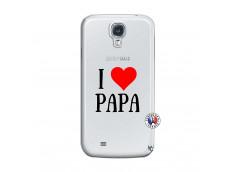Coque Samsung Galaxy S4 I Love Papa