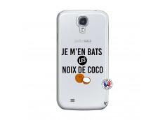 Coque Samsung Galaxy S4 Je m'en bats Les Noix De Coco
