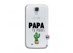 Coque Samsung Galaxy S4 Papa Tu Piques
