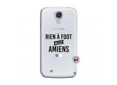 Coque Samsung Galaxy S4 Rien A Foot Allez Amiens