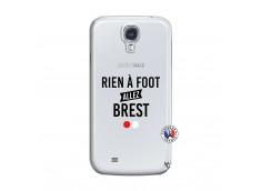 Coque Samsung Galaxy S4 Rien A Foot Allez Brest