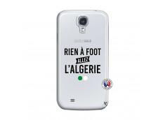 Coque Samsung Galaxy S4 Rien A Foot Allez L Algerie