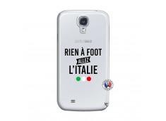 Coque Samsung Galaxy S4 Rien A Foot Allez L'Italie