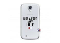 Coque Samsung Galaxy S4 Rien A Foot Allez Lille