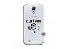 Coque Samsung Galaxy S4 Rien A Foot Allez Madrid