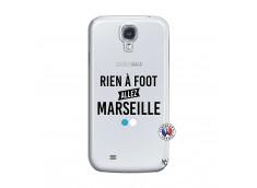 Coque Samsung Galaxy S4 Rien A Foot Allez Marseille