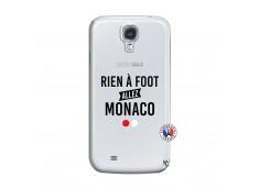 Coque Samsung Galaxy S4 Rien A Foot Allez Monaco