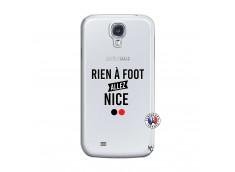Coque Samsung Galaxy S4 Rien A Foot Allez Nice