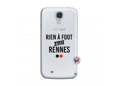 Coque Samsung Galaxy S4 Rien A Foot Allez Rennes