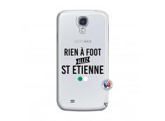 Coque Samsung Galaxy S4 Rien A Foot Allez St Etienne