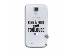 Coque Samsung Galaxy S4 Rien A Foot Allez Toulouse