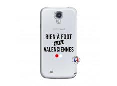 Coque Samsung Galaxy S4 Rien A Foot Allez Valenciennes