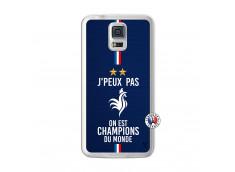 Coque Samsung Galaxy S5 Je Peux Pas On Est Les Champions Du Monde Translu