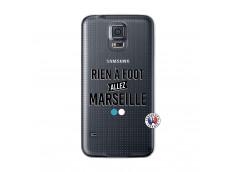 Coque Samsung Galaxy S5 Rien A Foot Allez Marseille