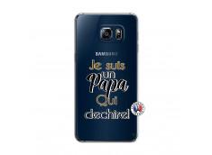 Coque Samsung Galaxy S6 Edge Plus Je Suis Un Papa Qui Dechire