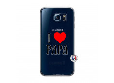 Coque Samsung Galaxy S6 I Love Papa