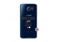 Coque Samsung Galaxy S6 Rien A Foot Allez Lille