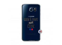 Coque Samsung Galaxy S6 Rien A Foot Allez Lyon