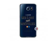 Coque Samsung Galaxy S6 Rien A Foot Allez Montpellier